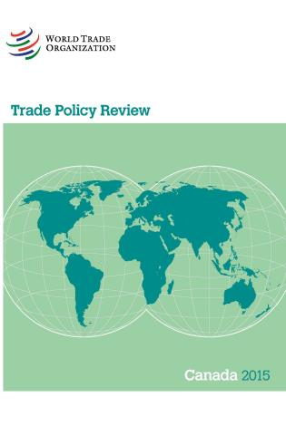 Cover image for the book Trade Policy Review - Canada: 2015