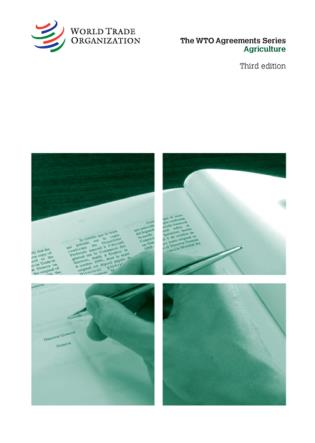 Cover image for the book WTO Agreement Series: Agriculture, Third Edition