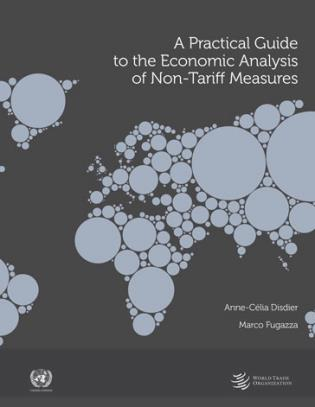 Cover image for the book A Practical Guide to the Economic Analysis of Non-Tariff Measures