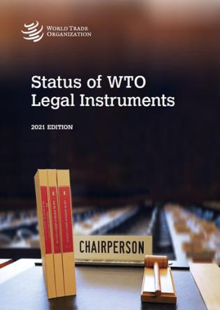 Cover image for the book Status of WTO Legal Instruments, 2021 Edition