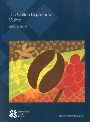 Cover image for the book The Coffee Exporter's Guide, 3rd Edition