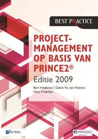 Cover image for the book Projectmanagement Op Basis Van Prince2® Editie 2009 - 2De Geheel Herziene Druk
