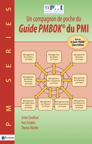 Cover image for the book Un Compagnon De Poche Du Guide Pmbok® Du Pmi –Basé Sur Le Guide Pmbok® 5Ème Edition