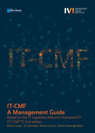 Cover image for the book IT-CMF – A Management Guide: Based on the IT Capability Maturity Framework™ (IT-CMF™, Second Edition