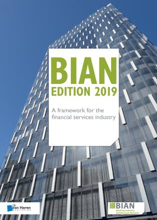 Cover image for the book BIAN – A framework for the financial services industry, Edition 2019