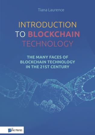 Cover image for the book Introduction to Blockchain Technology: The many faces of blockchain technology in the 21st century