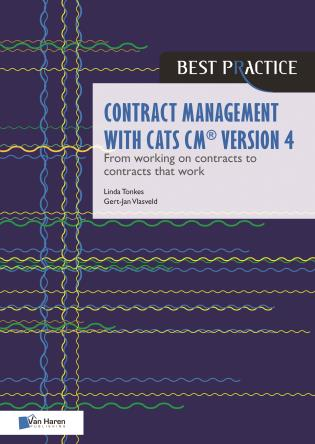Cover image for the book Contract management with CATS CM® version 4: From working on contracts to contracts that work