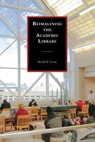 Reimagining the Academic Library cover