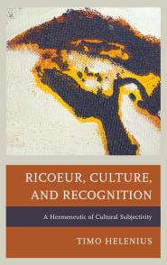 Ricoeur, Culture, and Recognition: A Hermeneutic of Cultural Subjectivity Book Cover