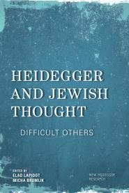 Heidegger and Jewish Thought: Difficult Others Couverture du livre