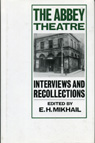 link and cover image for the book The Abbey Theatre: Interviews and Recollections