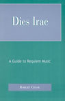 link and cover image for the book Dies Irae: A Guide to Requiem Music