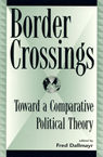 link and cover image for the book Border Crossings: Toward a Comparative Political Theory