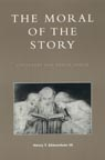 link and cover image for the book The Moral of the Story: Literature and Public Ethics
