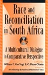 link and cover image for the book Race and Reconciliation in South Africa: A Multicultural Dialogue in Comparative Perspective