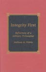 link and cover image for the book Integrity First: Reflections of a Military Philosopher