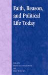 link and cover image for the book Faith, Reason, and Political Life Today