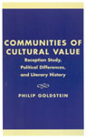 link and cover image for the book Communities of Cultural Value: Reception Study, Political Differences, and Literary History