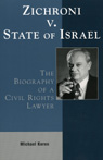 link and cover image for the book Zichroni v. State of Israel: The Biography of a Civil Rights Lawyer