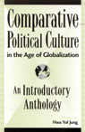 link and cover image for the book Comparative Political Culture in the Age of Globalization: An Introductory Anthology