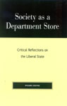 link and cover image for the book Society as a Department Store: Critical Reflections on the Liberal State