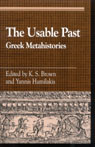 link and cover image for the book The Usable Past: Greek Metahistories
