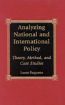 link and cover image for the book Analyzing National and International Policy: Theory, Method, and Case Studies
