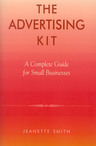 link and cover image for the book The Advertising Kit: A Complete Guide for Small Businesses