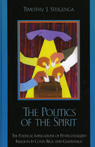 link and cover image for the book The Politics of the Spirit: The Political Implications of Pentecostalized Religion in Costa Rica and Guatemala