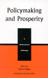 link and cover image for the book Policymaking and Prosperity: A Multinational Anthology