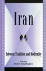 link and cover image for the book Iran: Between Tradition and Modernity