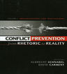link and cover image for the book Conflict Prevention from Rhetoric to Reality: Organizations and Institutions, Volume 1