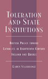 link and cover image for the book Toleration and State Institutions: British Policy Toward Catholics in Eighteenth Century Ireland and Quebec
