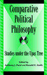 link and cover image for the book Comparative Political Philosophy: Studies under the Upas Tree, 2nd
