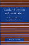 link and cover image for the book Gendered Persona and Poetic Voice: The Abandoned Woman in Early Chinese Song Lyrics