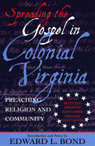 link and cover image for the book Spreading the Gospel in Colonial Virginia: Preaching Religion and Community