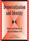 link and cover image for the book Democratization and Identity: Regimes and Ethnicity in East and Southeast Asia