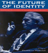 link and cover image for the book The Future of Identity: Centennial Reflections on the Legacy of Erik Erikson