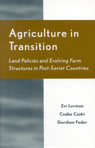 link and cover image for the book Agriculture in Transition: Land Policies and Evolving Farm Structures in Post Soviet Countries