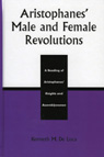 link and cover image for the book Aristophanes' Male and Female Revolutions: A Reading of Aristophanes' Knights and Assemblywomen