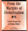 link and cover image for the book From the Margins of Globalization: Critical Perspectives on Human Rights