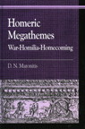 link and cover image for the book Homeric Megathemes: War-Homilia-Homecoming