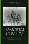 link and cover image for the book The Immortal Comedy: The Comic Phenomenon in Art, Literature, and Life