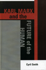 link and cover image for the book Karl Marx and the Future of the Human