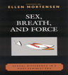 link and cover image for the book Sex, Breath, and Force: Sexual Difference in a Post-Feminist Era