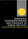 link and cover image for the book Economic Interdependence and Conflict in World Politics