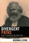 link and cover image for the book Divergent Paths: Hegel in Marxism and Engelsism