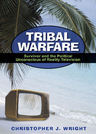 link and cover image for the book Tribal Warfare: Survivor and the Political Unconscious of Reality Television