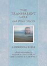 link and cover image for the book The Transparent Girl and Other Stories