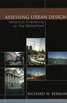 link and cover image for the book Assessing Urban Design: Historical Ambience on the Waterfront